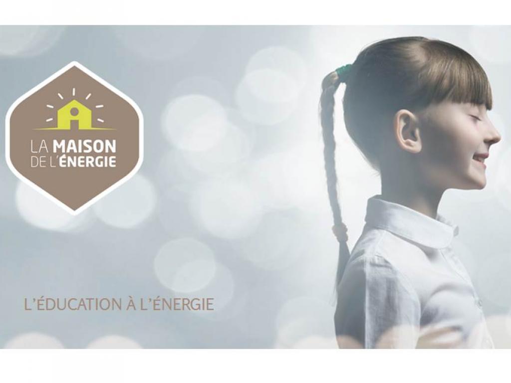 La Maison de l'Energie, l'éducation à l'énergie