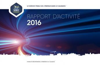 Rapport d'activité 2016 du SDEC ENERGIE