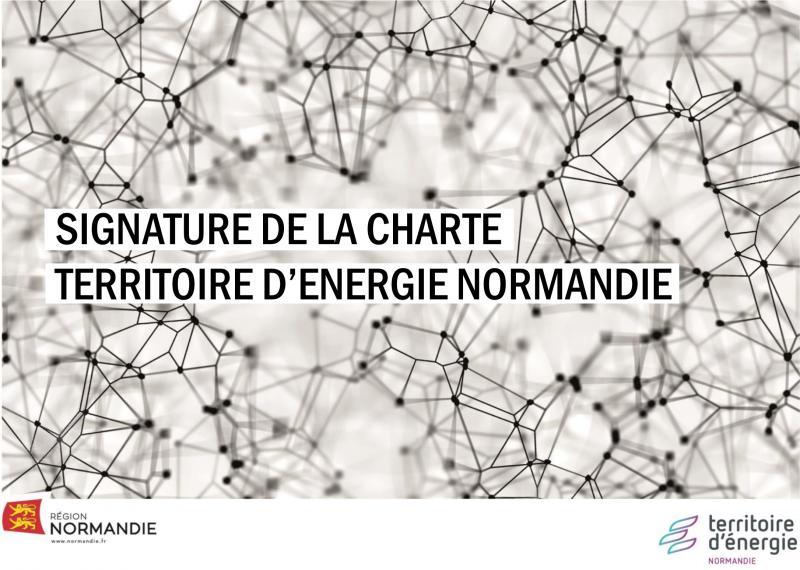 Signature de la charte Territoire d'Energie Normandie avec la région Normandie