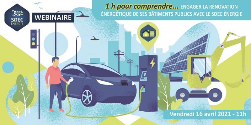 [WEBINAIRE 1h pour comprendre] Engager la rénovation énergétique de ses bâtiments publics avec le SDEC ÉNERGIE