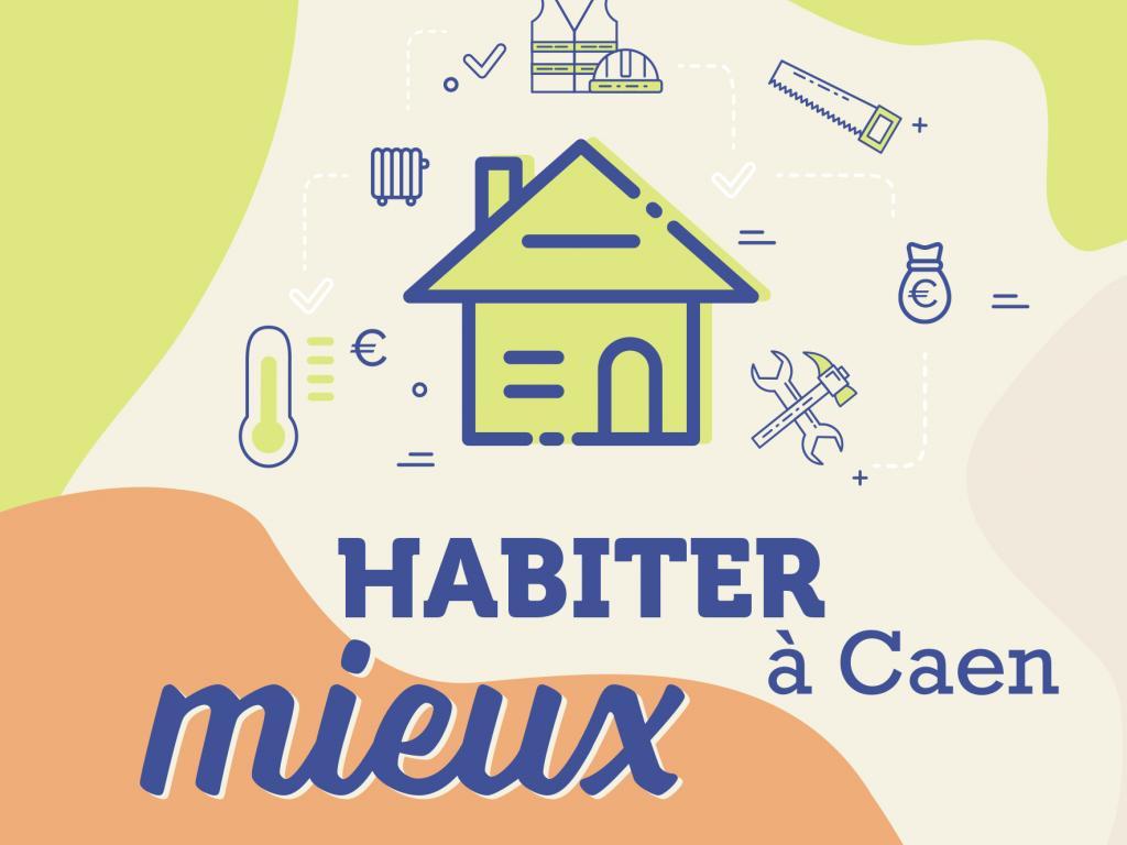 """[RENOVATION ENERGETIQUE] Lancement du programme """"Habiter Mieux"""" à Caen"""
