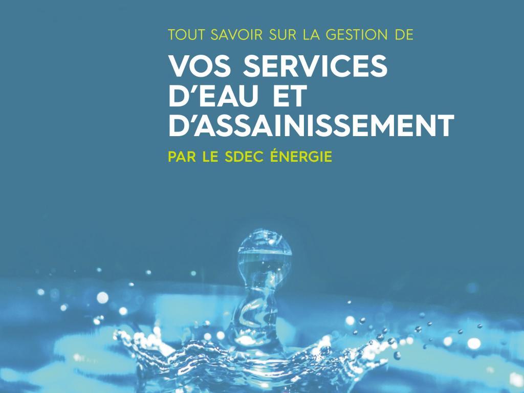 Tout savoir sur la gestion de vos services d'eau et d'assainissement par le SDEC ENERGIE